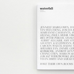 Waterfall Magazine / Everyone Has Their Own Rooms